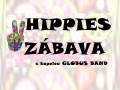HIPPIES ZÁBAVA 3